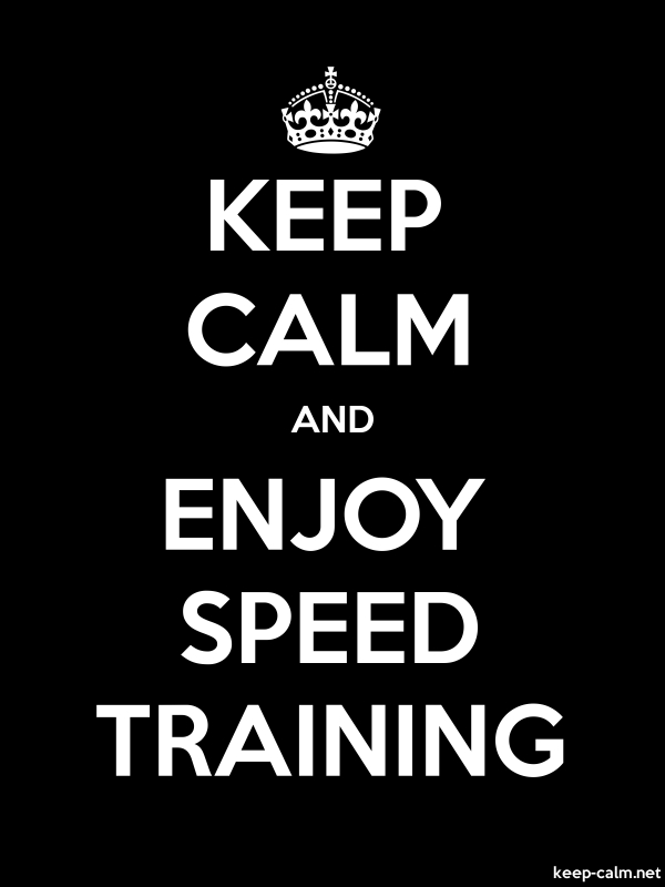 KEEP CALM AND ENJOY SPEED TRAINING - white/black - Default (600x800)