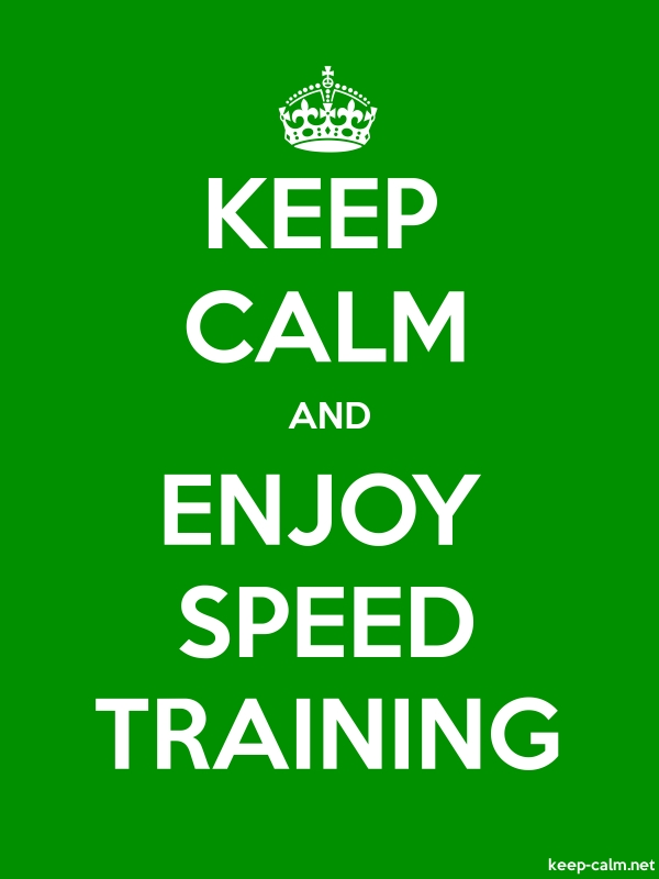 KEEP CALM AND ENJOY SPEED TRAINING - white/green - Default (600x800)