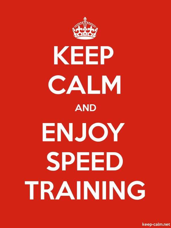 KEEP CALM AND ENJOY SPEED TRAINING - white/red - Default (600x800)