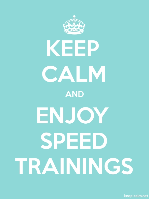 KEEP CALM AND ENJOY SPEED TRAININGS - white/lightblue - Default (600x800)