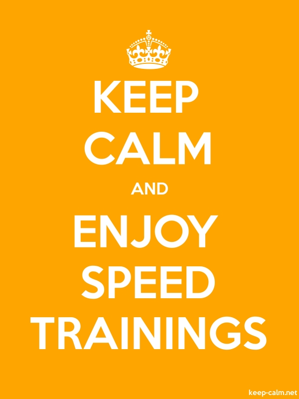 KEEP CALM AND ENJOY SPEED TRAININGS - white/orange - Default (600x800)