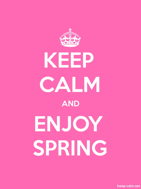 KEEP CALM AND ENJOY SPRING - white/pink - Default (600x800)