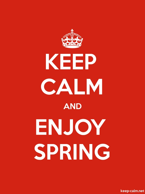 KEEP CALM AND ENJOY SPRING - white/red - Default (600x800)