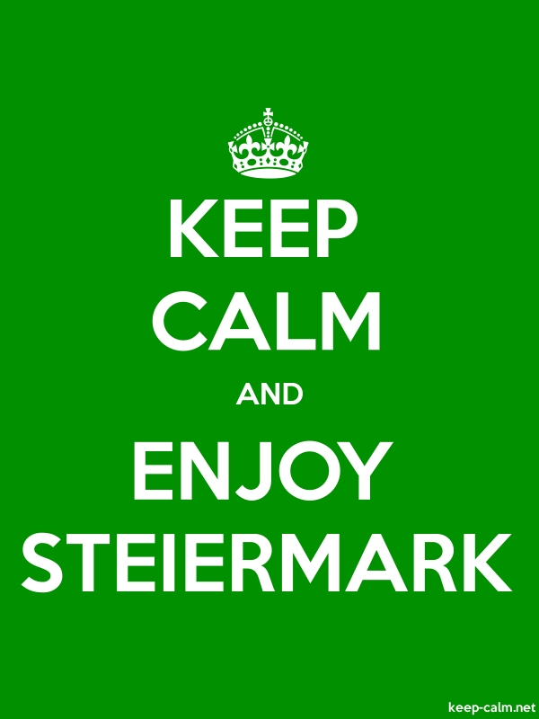 KEEP CALM AND ENJOY STEIERMARK - white/green - Default (600x800)