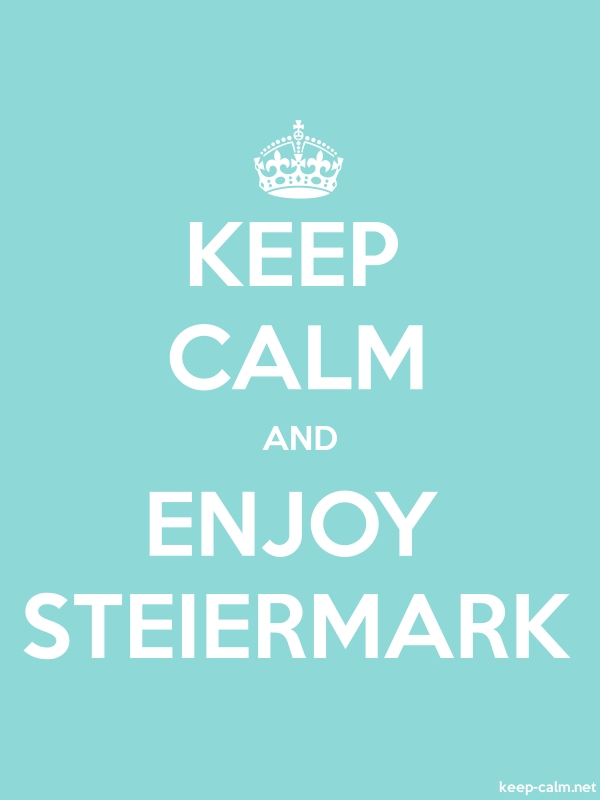KEEP CALM AND ENJOY STEIERMARK - white/lightblue - Default (600x800)