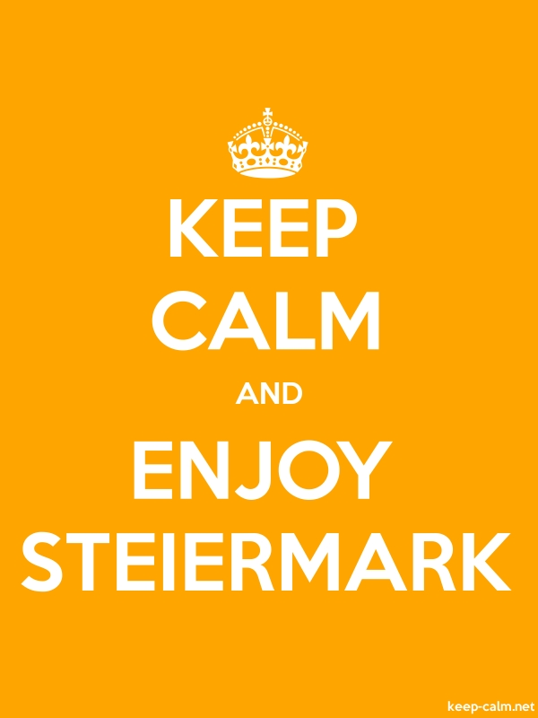KEEP CALM AND ENJOY STEIERMARK - white/orange - Default (600x800)
