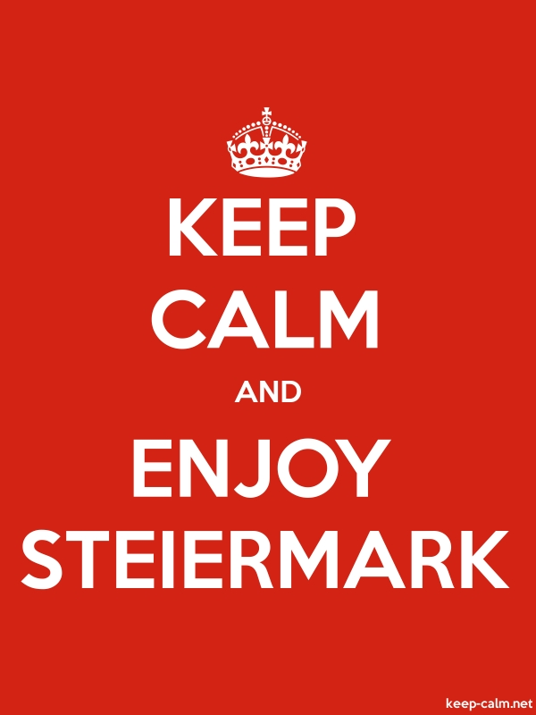 KEEP CALM AND ENJOY STEIERMARK - white/red - Default (600x800)