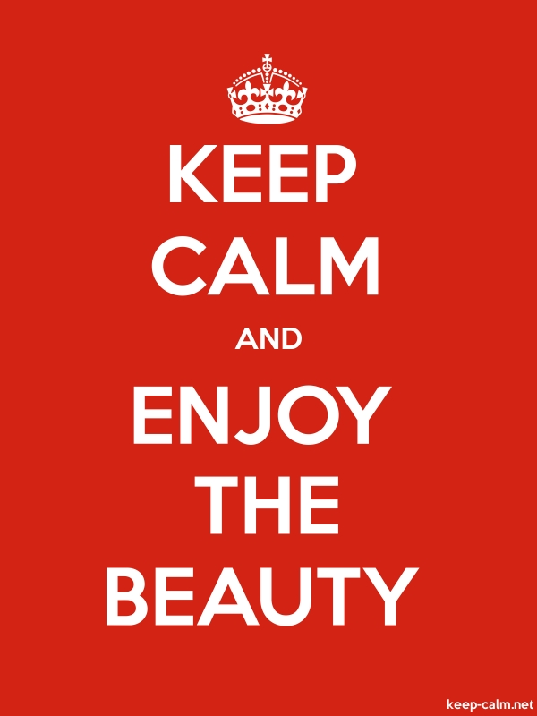 KEEP CALM AND ENJOY THE BEAUTY - white/red - Default (600x800)