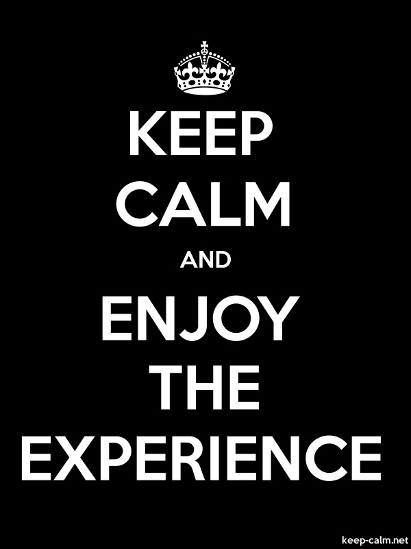 KEEP CALM AND ENJOY THE EXPERIENCE - white/black - Default (600x800)