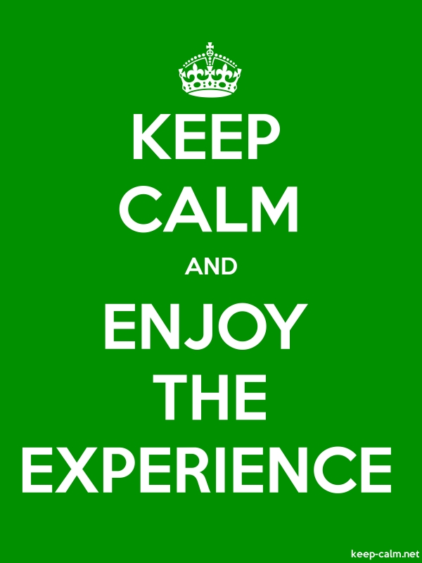 KEEP CALM AND ENJOY THE EXPERIENCE - white/green - Default (600x800)