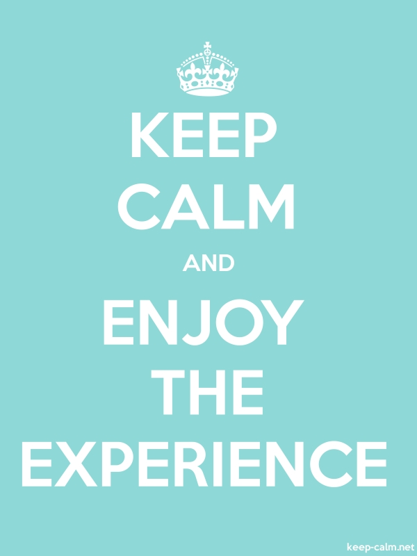 KEEP CALM AND ENJOY THE EXPERIENCE - white/lightblue - Default (600x800)