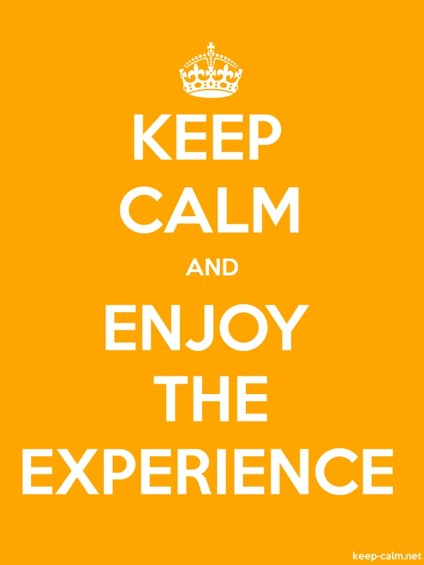 KEEP CALM AND ENJOY THE EXPERIENCE - white/orange - Default (600x800)