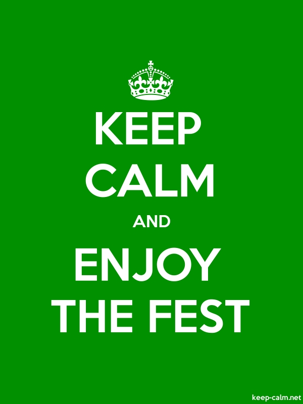 KEEP CALM AND ENJOY THE FEST - white/green - Default (600x800)
