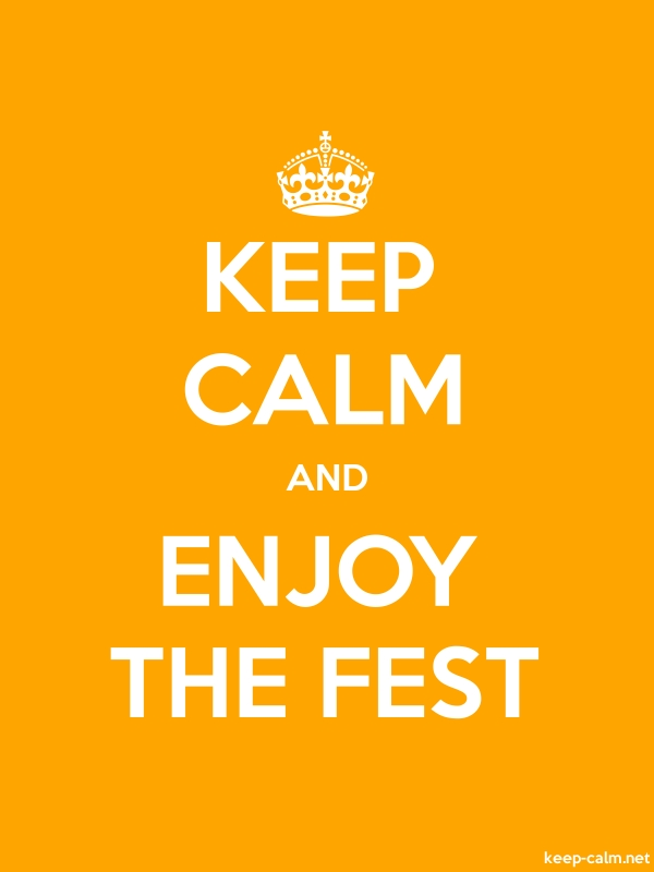 KEEP CALM AND ENJOY THE FEST - white/orange - Default (600x800)