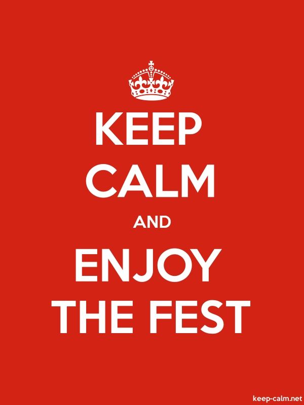 KEEP CALM AND ENJOY THE FEST - white/red - Default (600x800)
