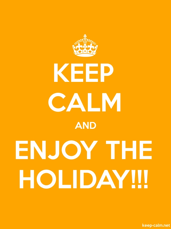 KEEP CALM AND ENJOY THE HOLIDAY!!! - white/orange - Default (600x800)