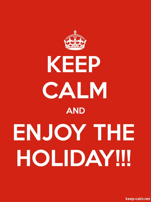 KEEP CALM AND ENJOY THE HOLIDAY!!! - white/red - Default (600x800)