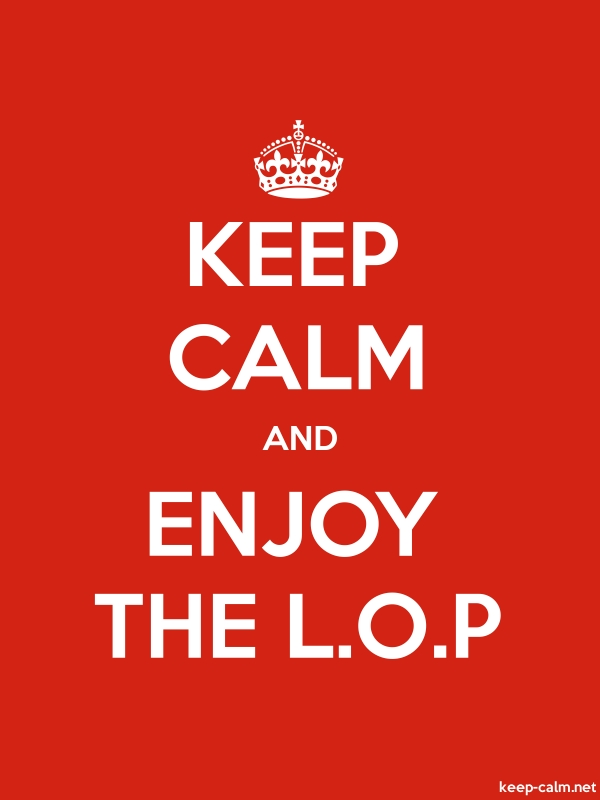 KEEP CALM AND ENJOY THE L.O.P - white/red - Default (600x800)