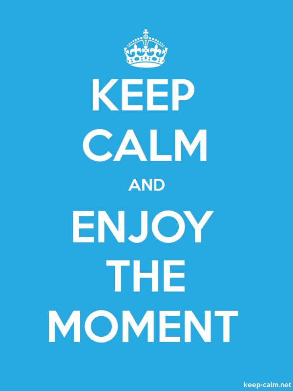 KEEP CALM AND ENJOY THE MOMENT - white/blue - Default (600x800)