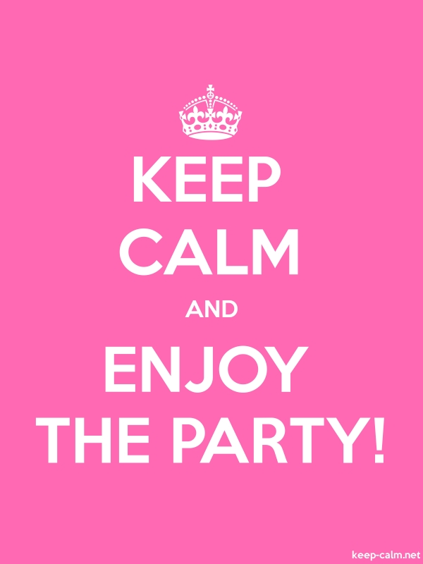 KEEP CALM AND ENJOY THE PARTY! - white/pink - Default (600x800)
