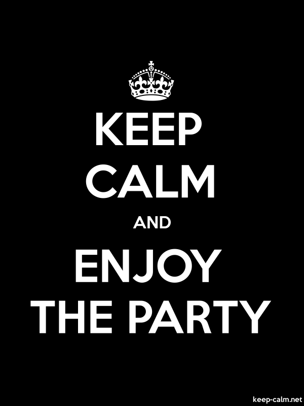 KEEP CALM AND ENJOY THE PARTY - white/black - Default (600x800)