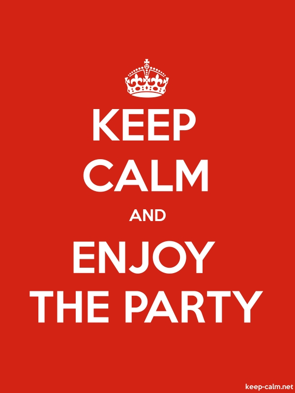 KEEP CALM AND ENJOY THE PARTY - white/red - Default (600x800)