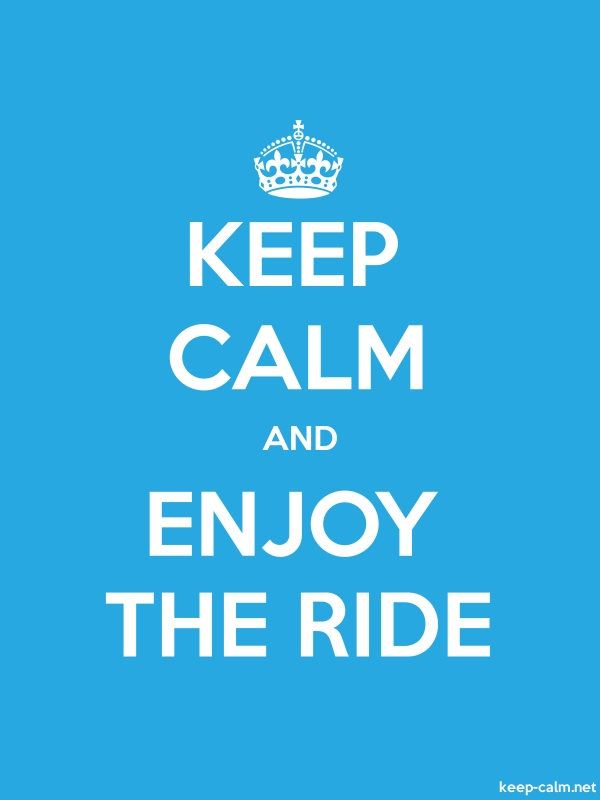 KEEP CALM AND ENJOY THE RIDE - white/blue - Default (600x800)