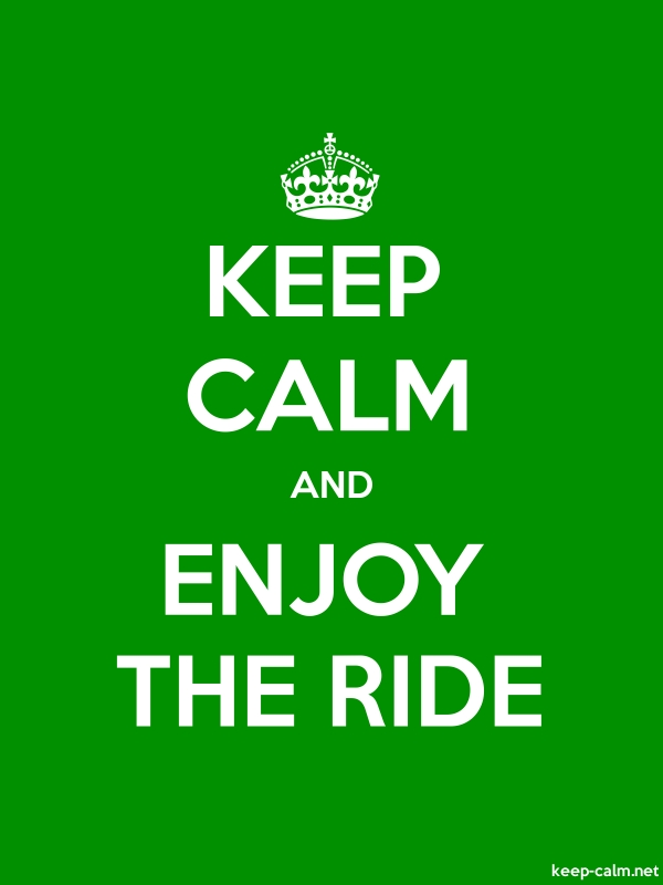 KEEP CALM AND ENJOY THE RIDE - white/green - Default (600x800)