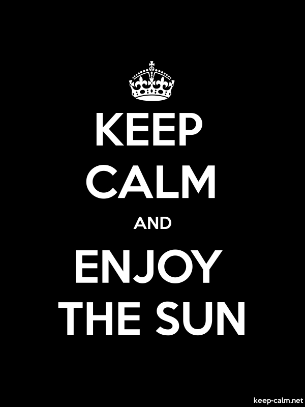 KEEP CALM AND ENJOY THE SUN - white/black - Default (600x800)
