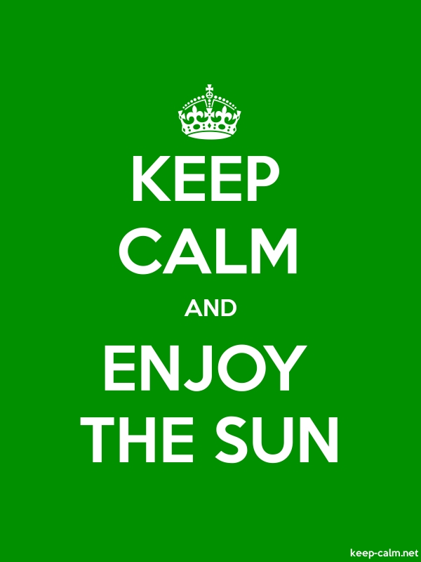 KEEP CALM AND ENJOY THE SUN - white/green - Default (600x800)