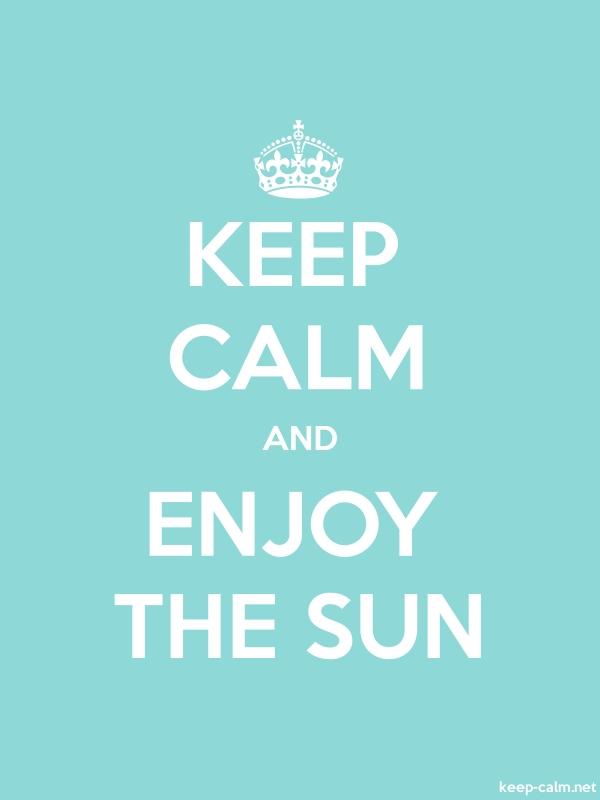 KEEP CALM AND ENJOY THE SUN - white/lightblue - Default (600x800)