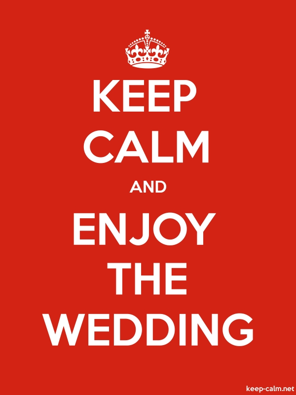 KEEP CALM AND ENJOY THE WEDDING - white/red - Default (600x800)