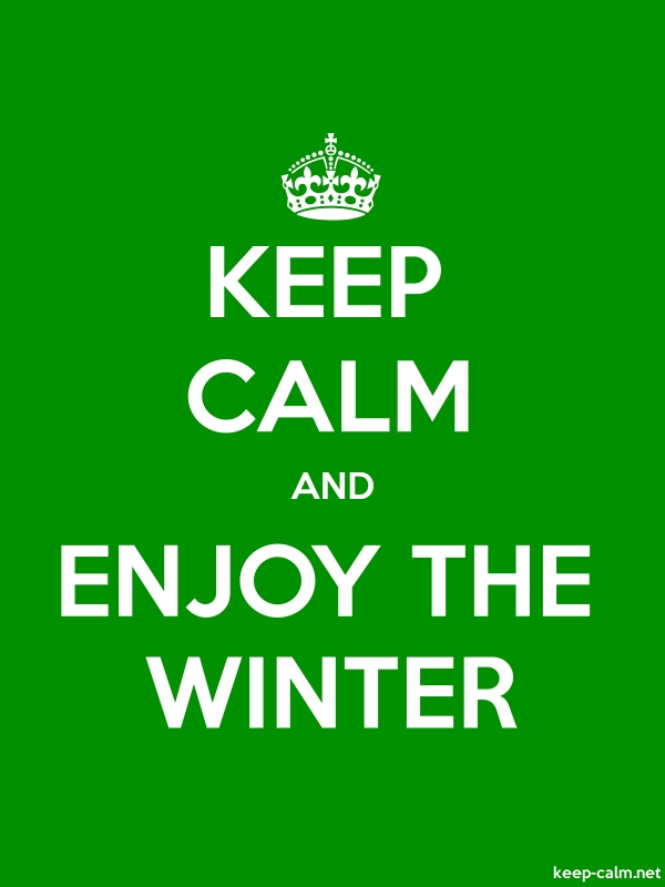 KEEP CALM AND ENJOY THE WINTER - white/green - Default (600x800)