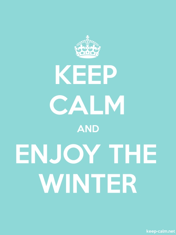 KEEP CALM AND ENJOY THE WINTER - white/lightblue - Default (600x800)