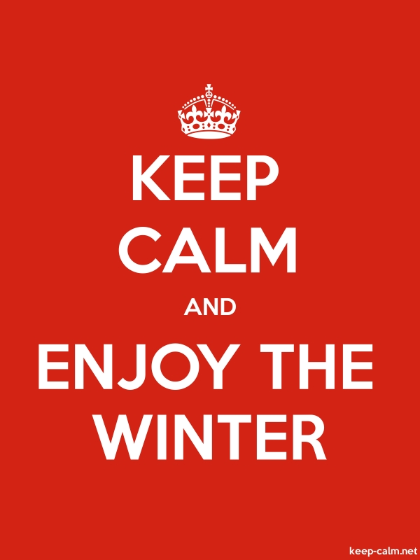 KEEP CALM AND ENJOY THE WINTER - white/red - Default (600x800)