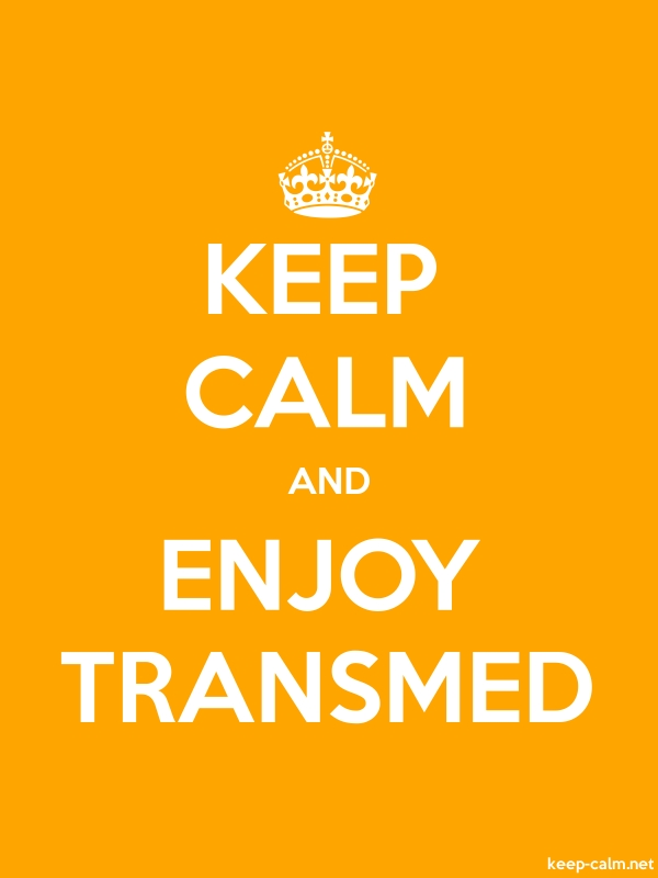 KEEP CALM AND ENJOY TRANSMED - white/orange - Default (600x800)