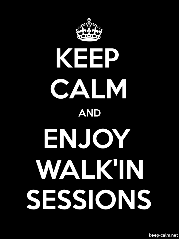 KEEP CALM AND ENJOY WALK'IN SESSIONS - white/black - Default (600x800)
