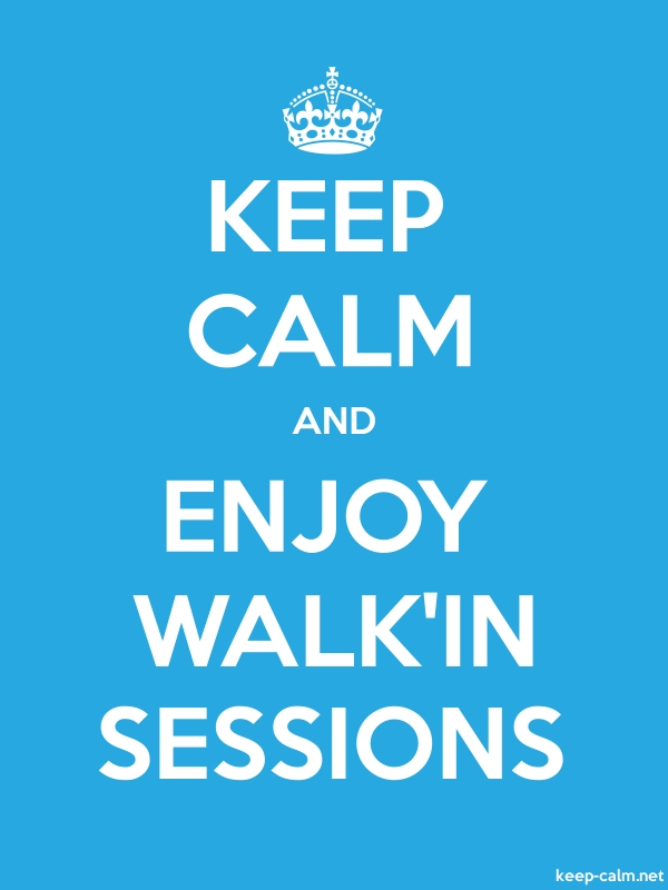 KEEP CALM AND ENJOY WALK'IN SESSIONS - white/blue - Default (600x800)