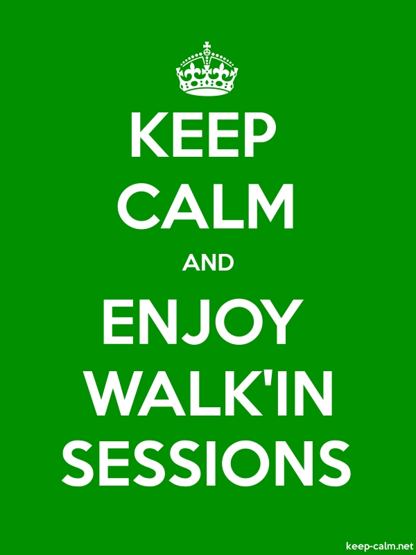 KEEP CALM AND ENJOY WALK'IN SESSIONS - white/green - Default (600x800)