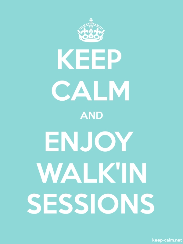 KEEP CALM AND ENJOY WALK'IN SESSIONS - white/lightblue - Default (600x800)