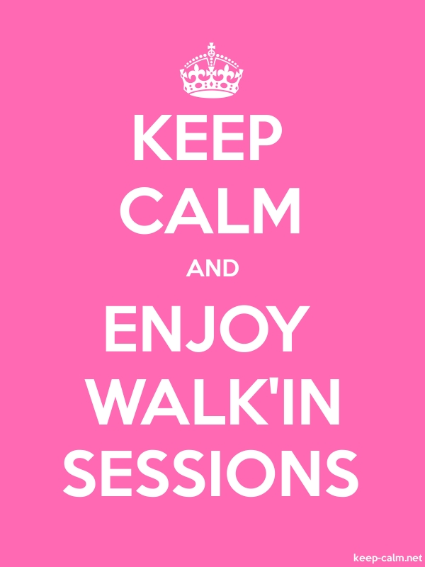 KEEP CALM AND ENJOY WALK'IN SESSIONS - white/pink - Default (600x800)