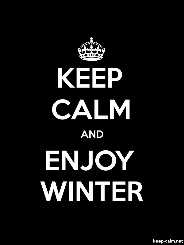 KEEP CALM AND ENJOY WINTER - white/black - Default (600x800)