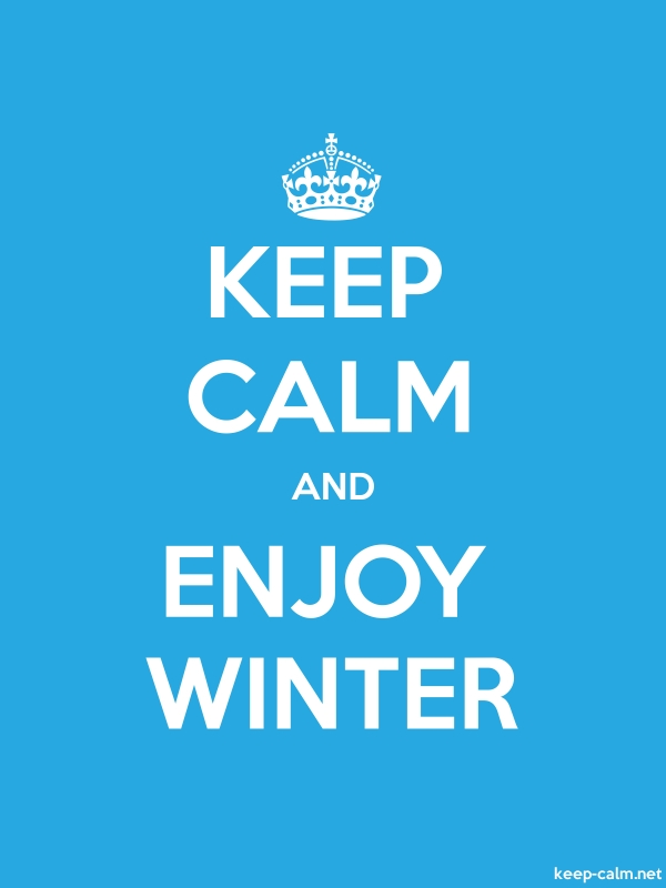 KEEP CALM AND ENJOY WINTER - white/blue - Default (600x800)