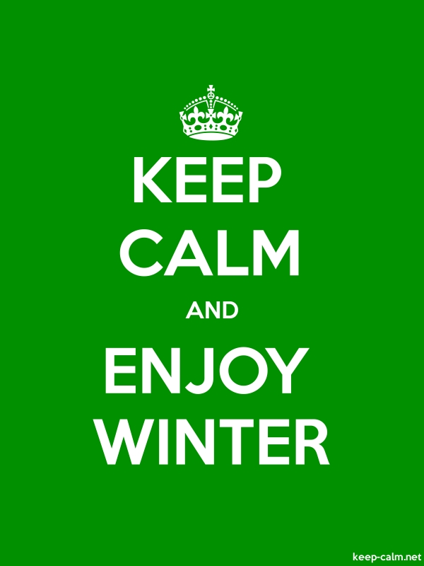 KEEP CALM AND ENJOY WINTER - white/green - Default (600x800)