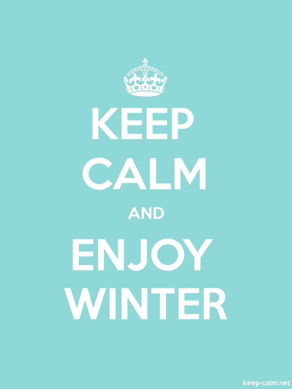 KEEP CALM AND ENJOY WINTER - white/lightblue - Default (600x800)