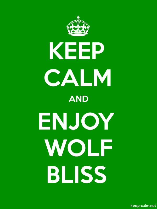 KEEP CALM AND ENJOY WOLF BLISS - white/green - Default (600x800)