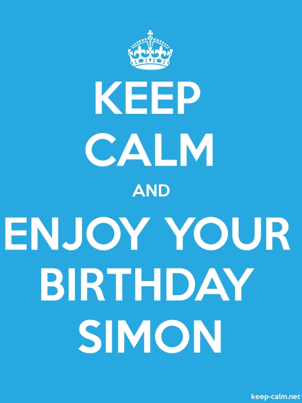 KEEP CALM AND ENJOY YOUR BIRTHDAY SIMON - white/blue - Default (600x800)