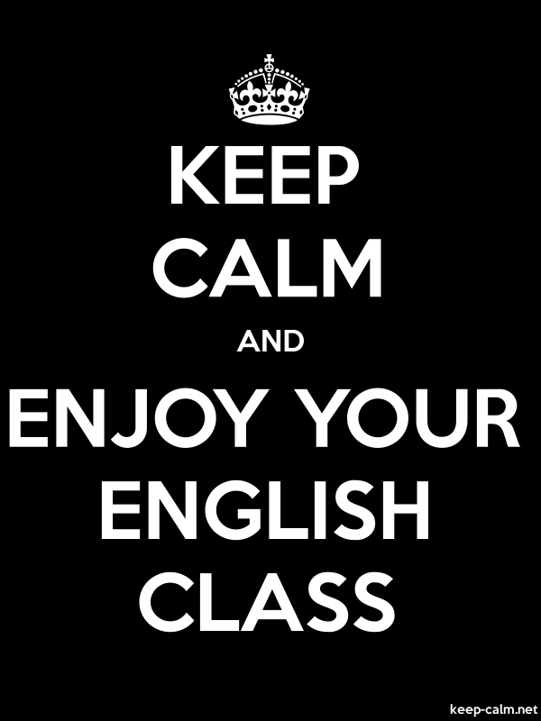 KEEP CALM AND ENJOY YOUR ENGLISH CLASS - white/black - Default (600x800)