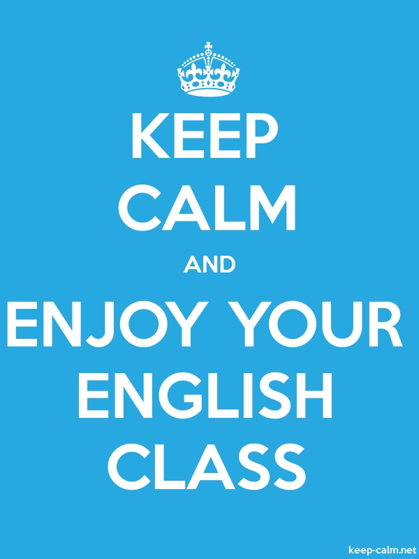 KEEP CALM AND ENJOY YOUR ENGLISH CLASS - white/blue - Default (600x800)