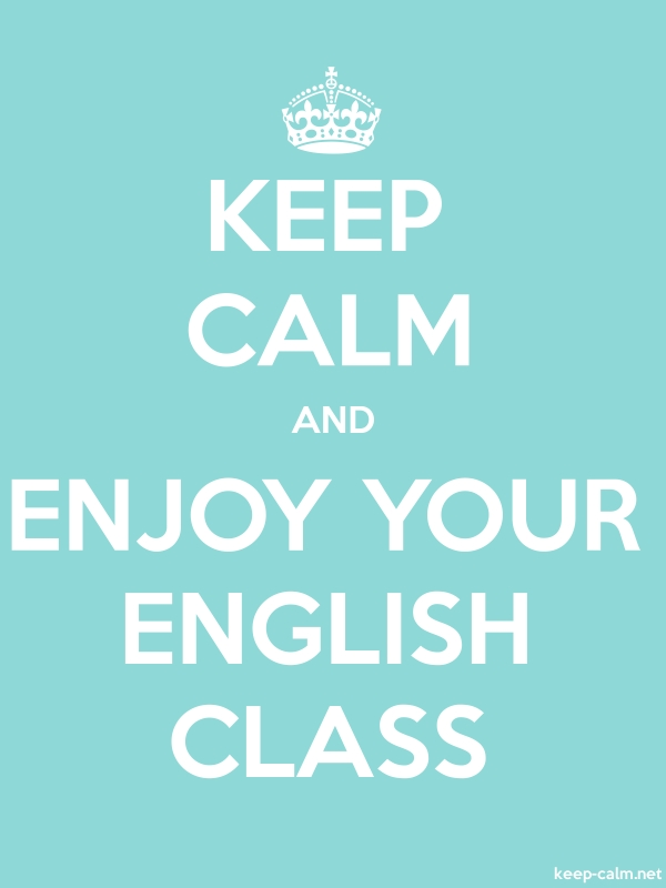 KEEP CALM AND ENJOY YOUR ENGLISH CLASS - white/lightblue - Default (600x800)